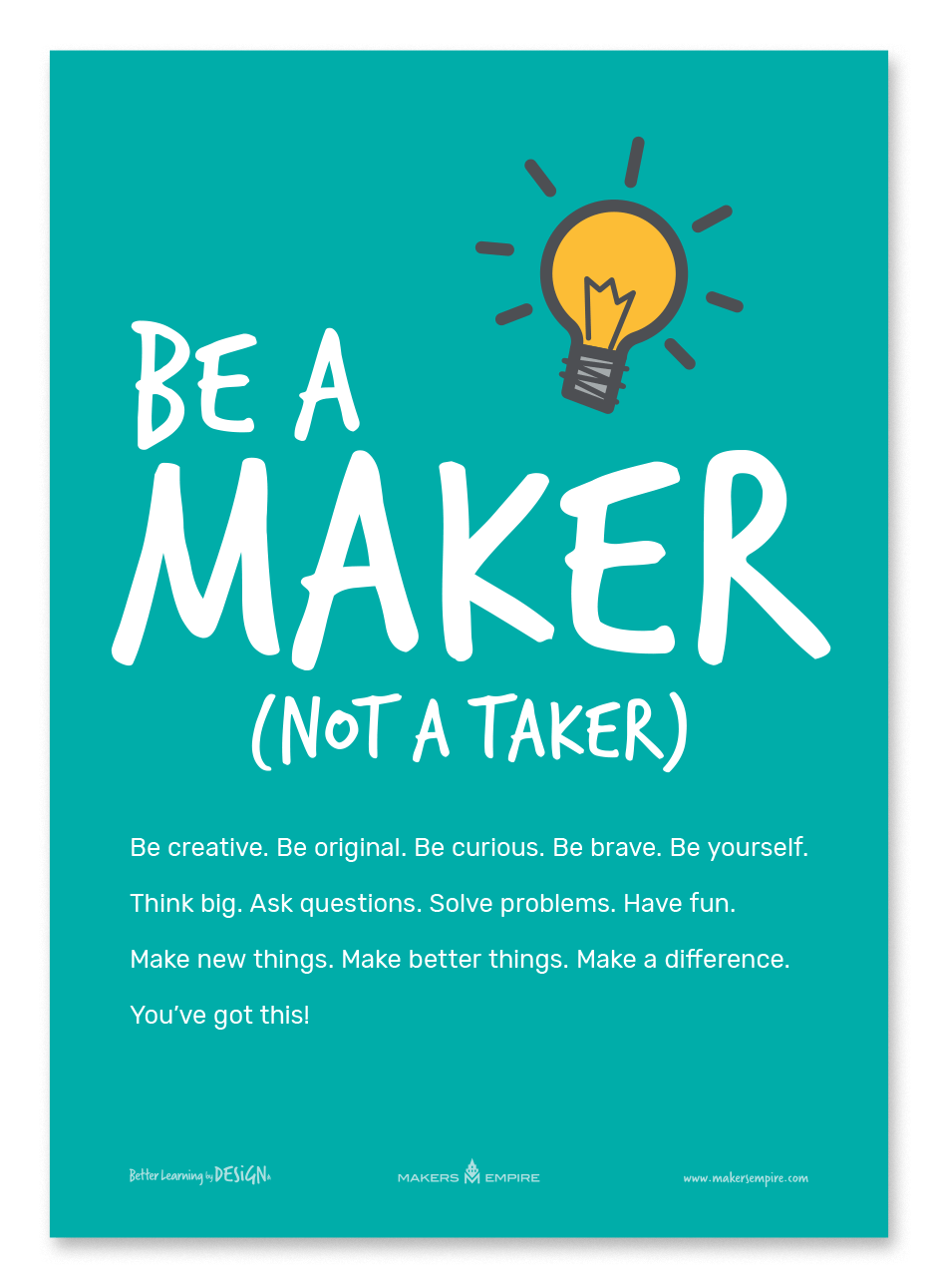 Makers Empire Be a maker poster