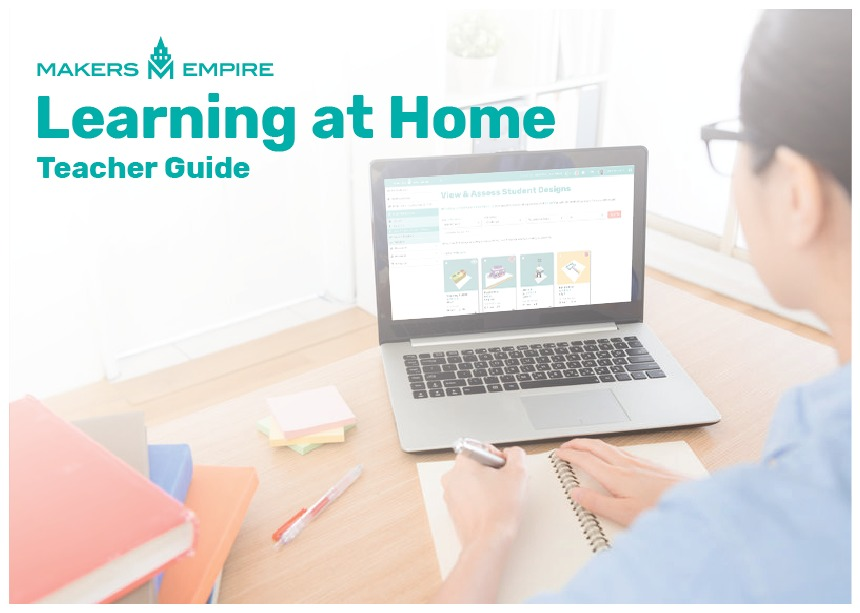 Free Learning At Home Course For Teachers Parents Remote Learning During Covid 19 Makers Empire